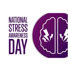 National stress awareness day holiday concept vector
