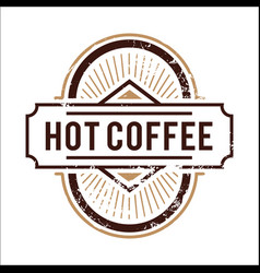 Vintage hot coffee oval image vector