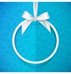 White holiday vround frame with bow and silky vector