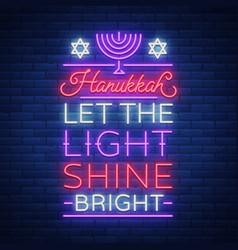 jewish holiday hanukkah is a neon sign a greeting vector image vector image