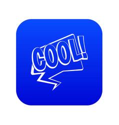 cool comic text speech bubble icon digital blue vector image