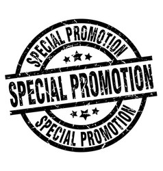 Special promotion round grunge black stamp vector