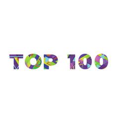 Top 100 concept retro colorful word art vector