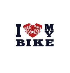 I love my bike poster vector