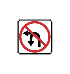 Usa traffic road signs no u-turn or left turn vector