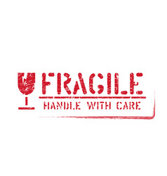 Isolated fragile handle with care grunge box sign vector