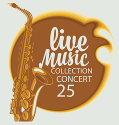 poster for live music concert with a saxophone vector image