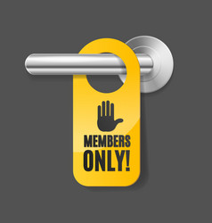 Realistic 3d detailed members only sign and door vector