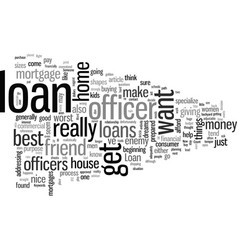 How to find right loan officer vector