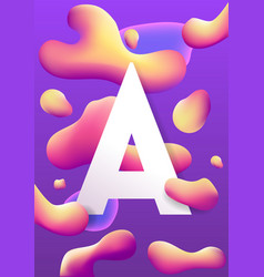 letter a and liquid colorful shapes vector image