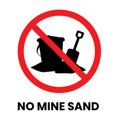 No mine sand sign sticker with text inscription vector