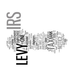 the legalities and issues with an irs levy text vector image