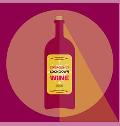 emergency lockdown wine 2020 vintage vector image
