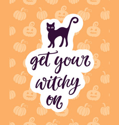 Get your witchy on halloween party poster vector