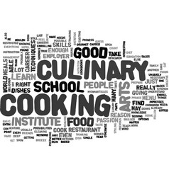 What does it take to be in culinary arts text vector