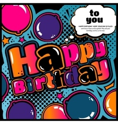 Birthday card in style comic book speech bubble vector image