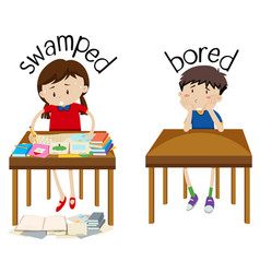 english opposite word swamped and bored vector image