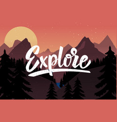 Explore lettering quote on background vector