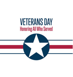 Veterans day november 11 honoring all who served vector