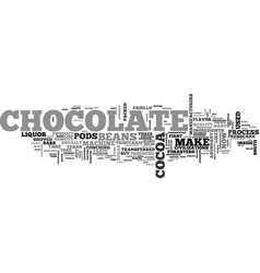 What does it take to make chocolate text word vector