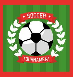 soccer club ball laurel sport tournament vector image