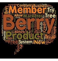 The Berry Tree Now Has A Try It Before You Buy It vector image vector image