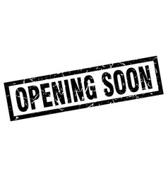Square grunge black opening soon stamp vector
