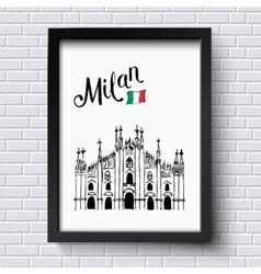 Patriotic or travel poster design for Milan vector image