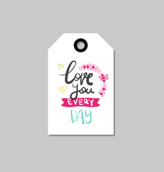 love you letteringtag isolated creative hand vector image