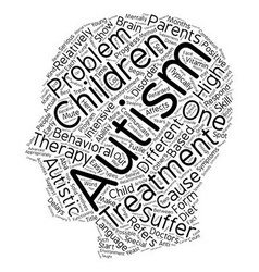 The Different Types Of Autism Treatment text vector image vector image