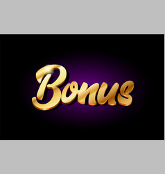 Bonus 3d gold golden text metal logo icon design vector