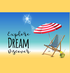 explore dream discover typography inscription with vector image