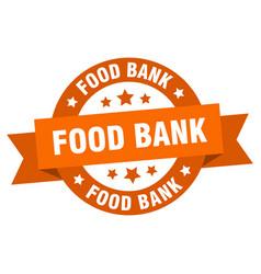 food bank ribbon food bank round orange sign food vector image