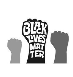 monochrome with black lives vector image