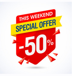 This weekend special offer sale banner half price vector