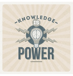 Knowledge is power - quote type design vector image