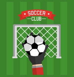 Soccer club hand goalkeeper ball and red vector