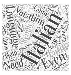 What you must know about Italian Language for your vector