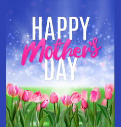 happy mothers day tulips design eps 10 vector image