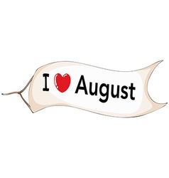 I love August banner vector