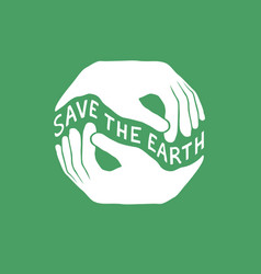 save the earth earth day concept logo design vector image vector image