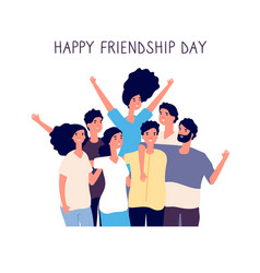 happy friendship day young people group hugging vector image