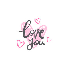 love you creative lettering calligraphy hand drawn vector image