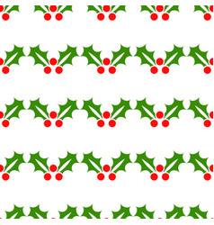 christmas holly seamless festive pattern vector image