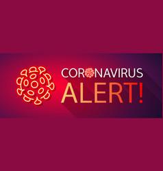 Coronavirus alert neon banner vector