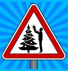 Road sign christmas tree decoration pop art vector