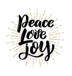 peace love joy hand drawn motivation lettering vector image
