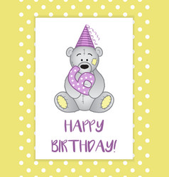 greeting card for birthday child teddy bear in vector image