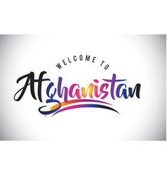 Afghanistan welcome to message in purple vibrant vector