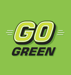 go green logotype save earth vector image